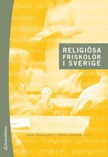 bokomslag Religiösa friskolor i Sverige : historiska och nutida perspektiv