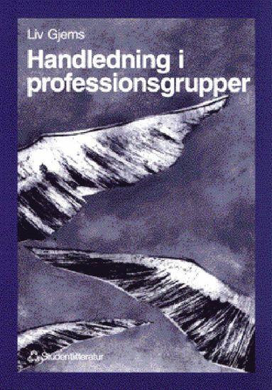 bokomslag Handledning i professionsgrupper - Ett systemteoretiskt perspektiv på handledning