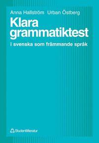 bokomslag Klara grammatiktest - i svenska som främmande språk