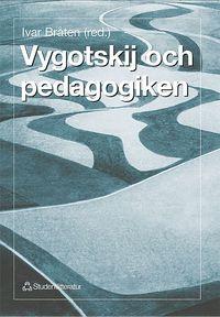 bokomslag Vygotskij och pedagogiken