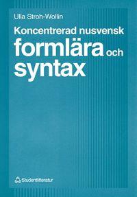 bokomslag Koncentrerad nusvensk formlära och syntax