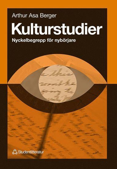 bokomslag Kulturstudier - Nyckelbegrepp för nybörjare
