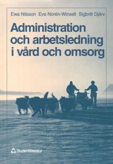 bokomslag Administration och arbetsledning i vård och omsorg