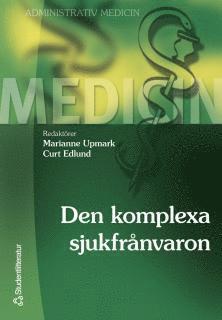 bokomslag Den komplexa sjukfrånvaron