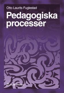 bokomslag Pedagogiska processer