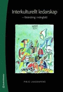 bokomslag Interkulturellt ledarskap : förändring i mångfald