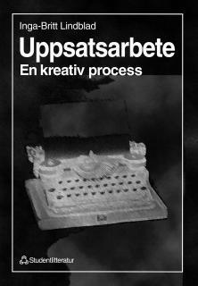 bokomslag Uppsatsarbete - En kreativ process