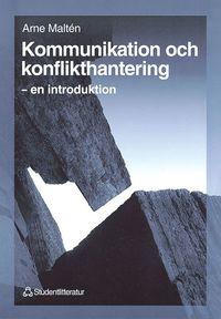 bokomslag Kommunikation och konflikthantering - – en introduktion