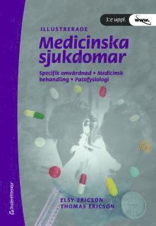 bokomslag Medicinska sjukdomar : specifik omvårdnad, medicinsk behandling, patofysilogi
