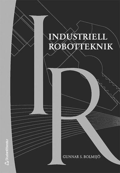 bokomslag Industriell robotteknik
