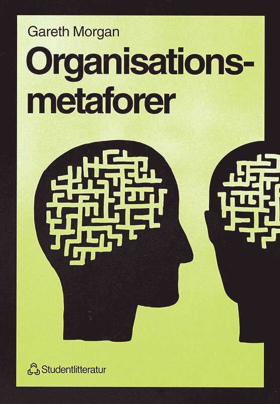 Organisationsmetaforer 1