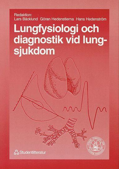 bokomslag Lungfysiologi och diagnostik vid lungsjukdom