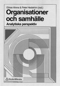 bokomslag Organisationer och samhälle - - Analytiska perspektiv