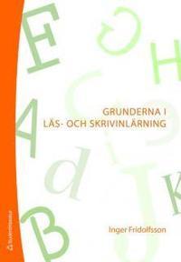 bokomslag Grunderna i läs- och skrivinlärning