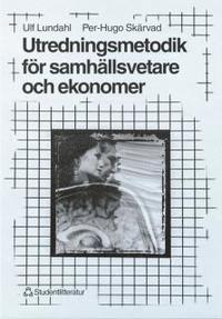 bokomslag Utredningsmetodik för samhällsvetare och ekonomer