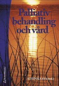 bokomslag Palliativ behandling och vård