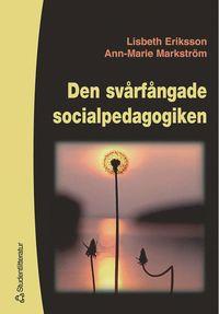 bokomslag Den svårfångade socialpedagogiken