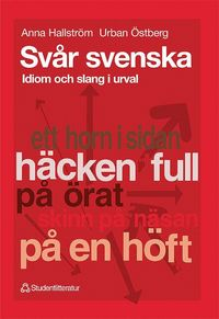 bokomslag Svår svenska - Idiom och slang i urval