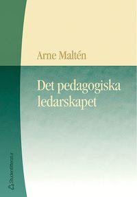 bokomslag Det pedagogiska ledarskapet