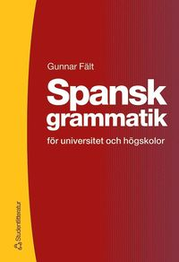 bokomslag Spansk grammatik - för universitet och högskolor