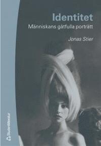 bokomslag Identitet - Människans gåtfulla porträtt
