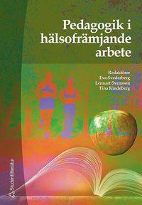 bokomslag Pedagogik i hälsofrämjande arbete