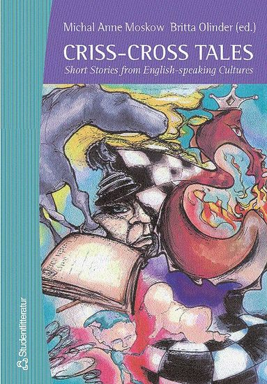 bokomslag Criss-Cross Tales - Short Stories from English-speaking Cultures