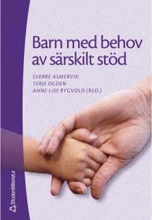 bokomslag Barn med behov av särskilt stöd - Grundbok i specialpedagogik