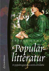 bokomslag Populärlitteratur - De populära genrernas estetik och historia