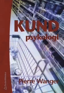 bokomslag Kundpsykologi