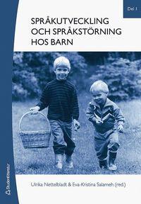 bokomslag Språkutveckling och språkstörning hos barn. Del 1, Fonologi, grammatik, lexikon