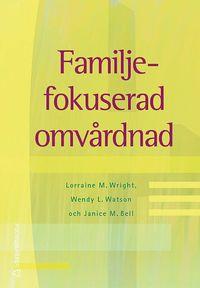 bokomslag Familjefokuserad omvårdnad
