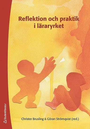 bokomslag Reflektion och praktik i läraryrket