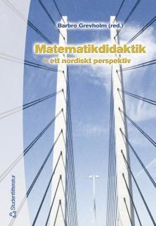 bokomslag Matematikdidaktik : – ett nordiskt perspektiv