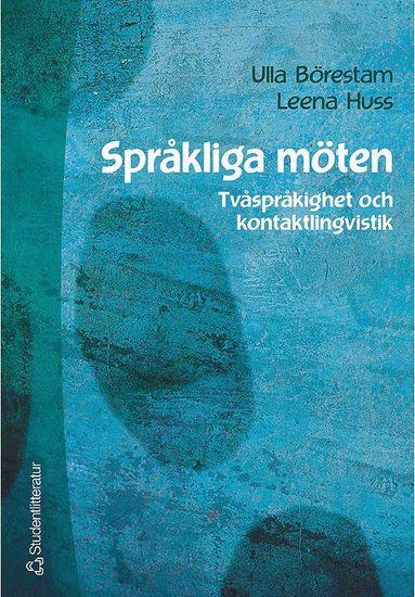 bokomslag Språkliga möten - Tvåspråkighet och kontaktlingvistik