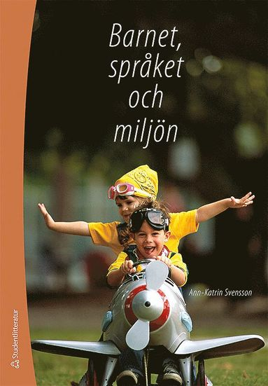 bokomslag Barnet, språket och miljön : från ord till mening