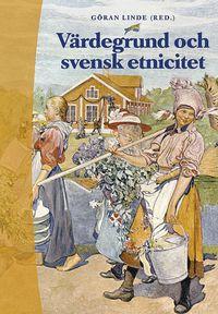 bokomslag Värdegrund och svensk etnicitet