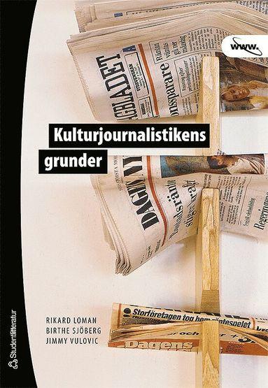 bokomslag Kulturjournalistikens grunder
