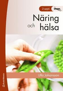 bokomslag Näring och hälsa