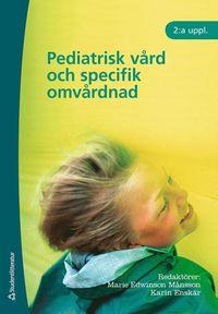 bokomslag Pediatrisk vård och specifik omvårdnad