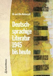 bokomslag Deutschsprachige Literatur 1945 bis heute