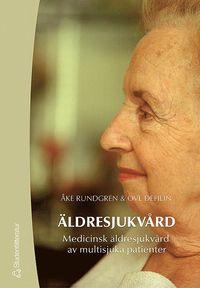bokomslag Äldresjukvård : medicinsk äldresjukvård av multisjuka patienter