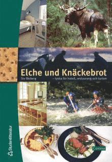 bokomslag Elche und Knäckebrot : Tyska för hotell, restaurang och turism