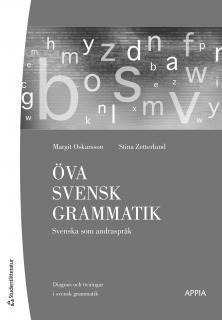 bokomslag Öva svensk grammatik : Svenska som andraspråk/Sfi D