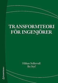 bokomslag Transformteori för ingenjörer