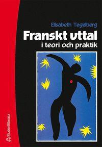 bokomslag Franskt uttal i teori och praktik