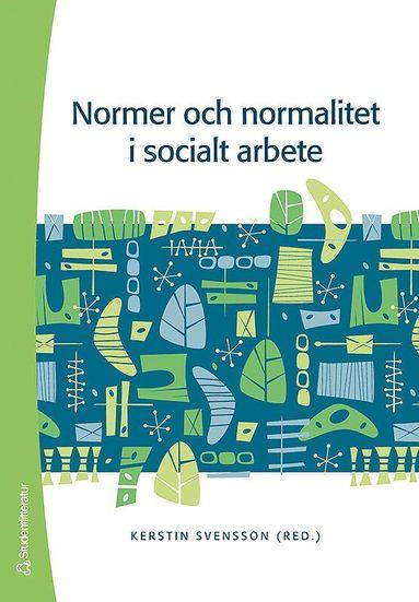bokomslag Normer och normalitet i socialt arbete