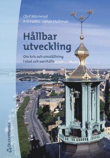 bokomslag Hållbar utveckling - Om kris och omställning i stad och samhälle