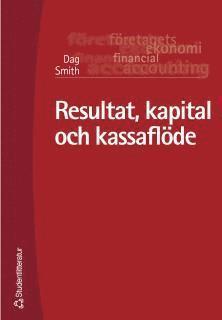 bokomslag Resultat, kapital och kassaflöde