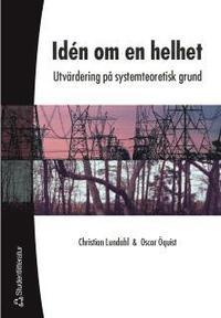 bokomslag Idén om en helhet - Utvärdering på systemteoretisk grund